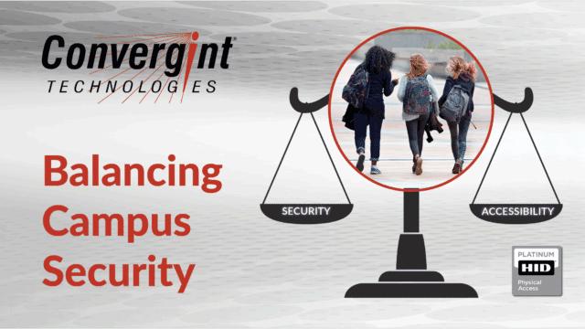 Convergint Technologies balancing campus security header image